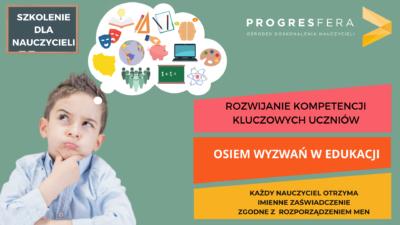 Rozwijanie kompetencji kluczowych uczniów – osiem wyzwań w edukacji
